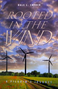 Rooted in the Wind by Dale L. Snyder
