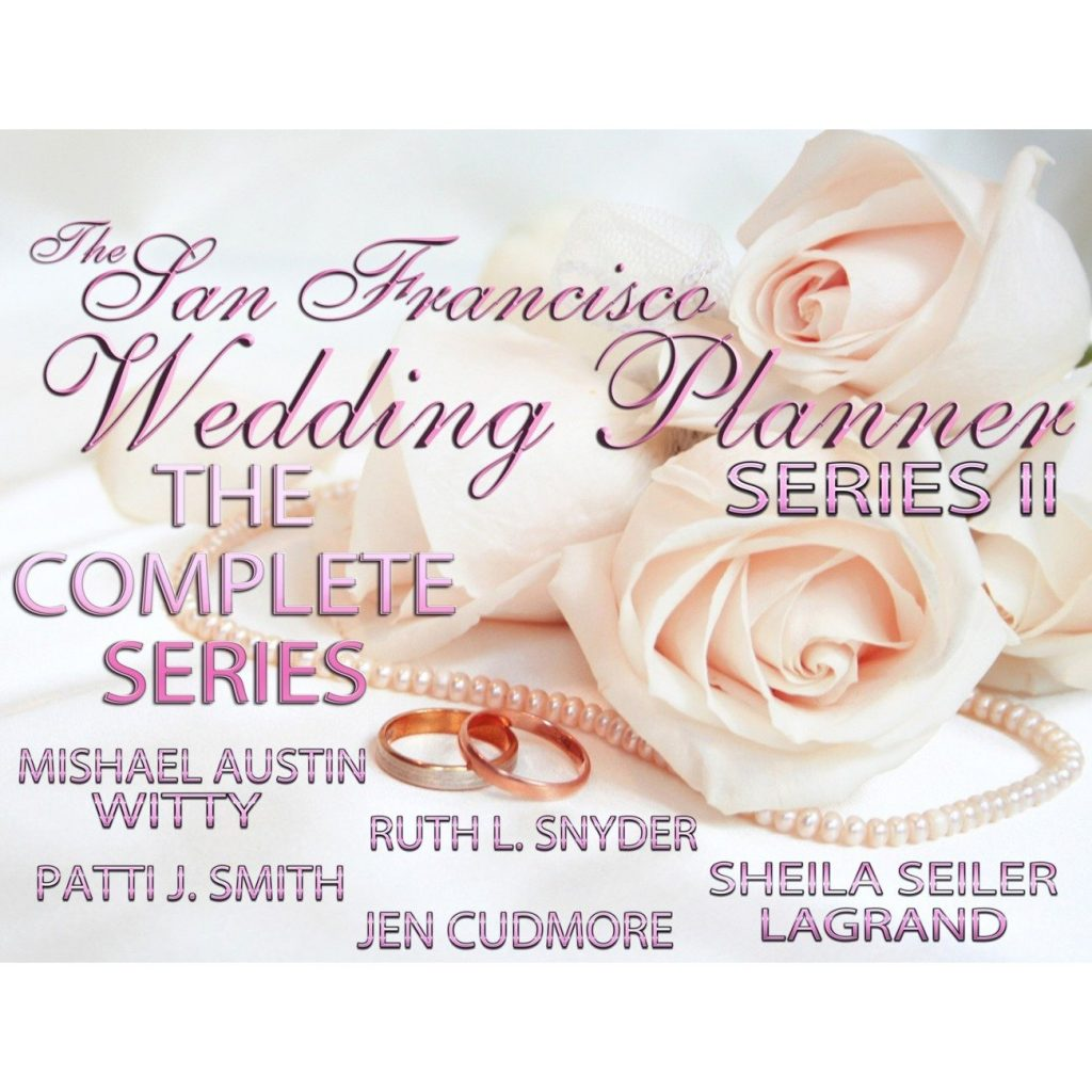 The San Francisco Wedding Planner Complete Series II Cover