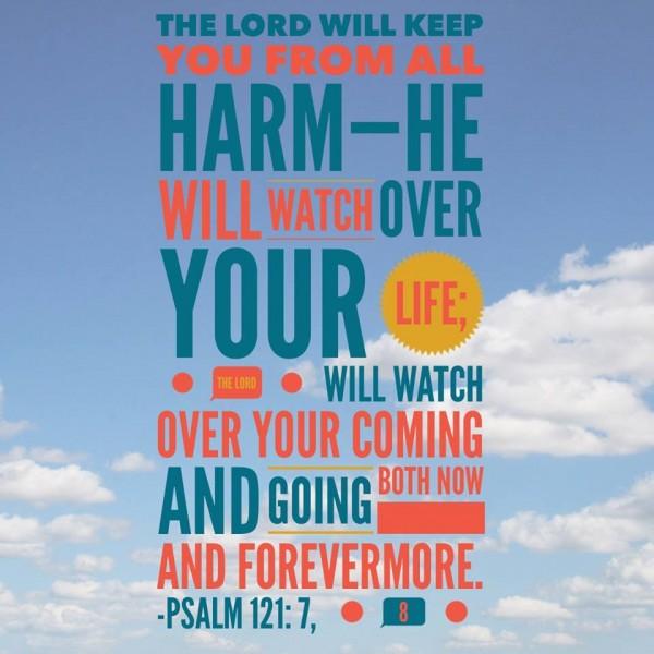 Psalm 121: 7, 8