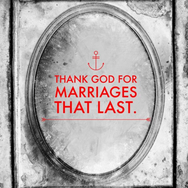 Lasting Marriage