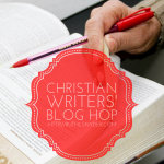 Christian Writers Blog Hop