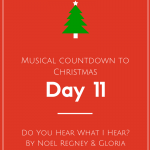 Musical Countdown to Christmas: Do You Hear What I Hear by Noel Regney & Gloria Shayne