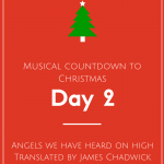 Musical Countdown to Christmas: Angels We Have Heard on High