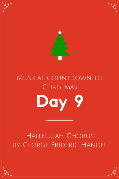Christmas Hallelujah.Musical Countdown To Christmas Hallelujah Chorus By George
