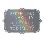 Redefining Disability Week 5 – Significant moments connected to Disability
