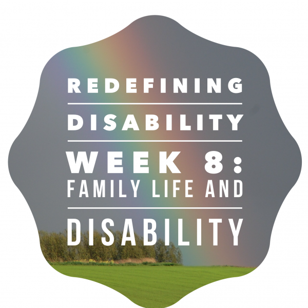 Disability and Family Life