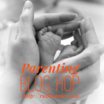 Parenting: Getting through the tough days (Parenting Blog Hop Week 1)