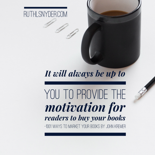 Motivate your readers to buy