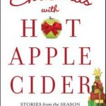 12 Days of Christmas – Christmas with Hot Apple Cider and 12 Days Summary