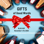 Gifts of Good Words Blog Hop